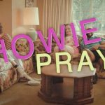 Howie Pray Episode 7